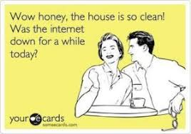 House Cleaning Memes - why clean house when you can read funny house cleaning memes