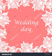 Wedding Day Card Vector Illustrations Wedding Day Roses Greeting Stock Vector