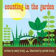 counting in the garden hardcover popular edition emily hruby