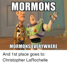 Everywhere Meme Generator - mormons mormons everywhere meme generator net and 1st place goes