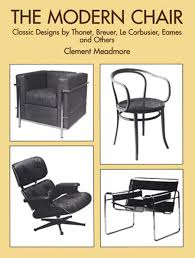 the modern chair classic designs by thonet breuer le corbusier