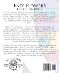 amazon com easy flowers coloring book 60 very simple flowers and