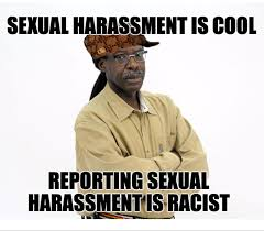 Sexual Harrassment Meme - clive mcfarlane another man condones sexual harassment by