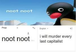 Pingu Memes - pingu translation communist pingu know your meme