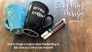 mugs design easy mug design how to create a custom hand painted mug to sell