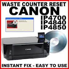 resetter ip1900 win 7 canon pixma ip4700 ip4840 ip4850 service repair reset engineer tool