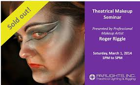 professional theatrical makeup parlights presents a makeup seminar with roger riggle