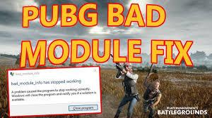 pubg bad module error pubg bad module info error fix works january 2018 youtube