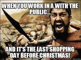 Working In Retail Memes - working retail the day before christmas dust off the bible