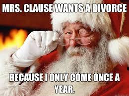 Santa Claus Meme - 15 santa and mrs claus memes that will jingle zero bells