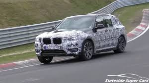 2018 x3 g01 u s 2018 bmw x3 spied going all out during nurburgring test