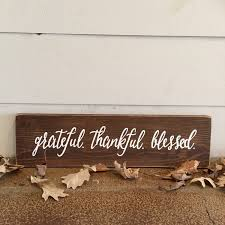 grateful thankful blessed sign reclaimed wood sign home
