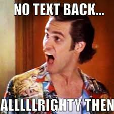 No Response Meme - when someone cant respond to text but are on fb google search