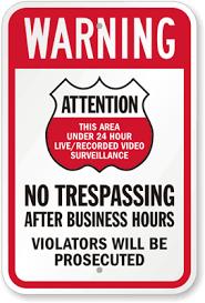 violators will be prosecuted signs no trespassing