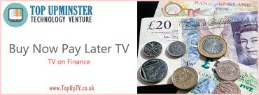 buy now pay later tv televisions on finance uk top up best 4k