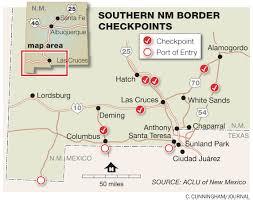 Border Patrol Checkpoints Map Report Alleges U0027abusive Behavior U0027 By Border Agents Albuquerque