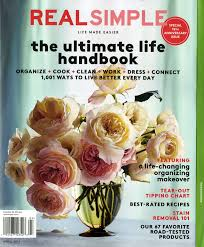 real simple magazine covers real simplifying s lives for 15 years a real simple magazine