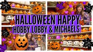 halloween happy fall at hobby lobby michaels 2 2016 youtube