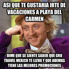 Carmen Meme - asi que te gustaria irte de vacaciones a playa del carmen dime que