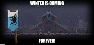Winter Is Coming Meme Maker - winter is coming forever imgflip