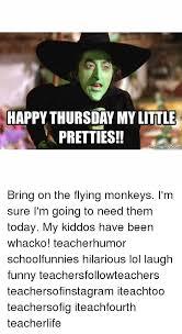 Flying Monkeys Meme - happy thursday mylittle pretties memecrunchcom bring on the