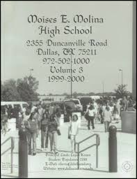 moises e molina high school yearbook explore 2000 molina high school yearbook dallas tx classmates