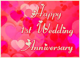 wedding anniversary happy 1st wedding anniversary ecard free greetingshare