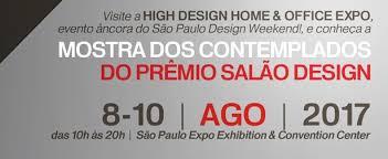 home design expo 2017 high design expo prêmio salão design premia seus vencedores no