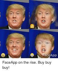 Meme Face App - face app faceapp on the rise buy buy buy app meme on me me
