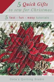 sew quick christmas gifts sewing and quilting tutorials geta u0027s