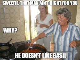 Men Cooking Meme - italian grandmother that man ain t right for you imgflip