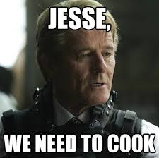 Heisenberg Meme - jesse we need to cook heisenberg recall quickmeme
