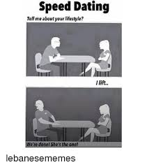 Speed Dating Meme - speed dating tell me about your lifestyle we re done she s the
