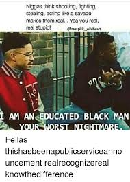 Educated Black Man Meme - 25 best memes about educated black man educated black man