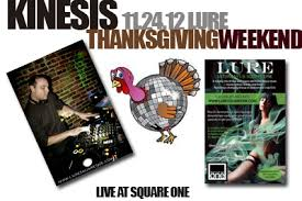 kinesis live thanksgiving weekend at lure square one