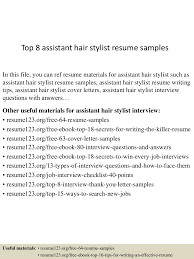 resume samples examples hair stylist resume template 9 free samples examples format top8assistanthairstylistresumesamples 150715031850 lva1 app6891 thumbnail 4 jpg cb 1436930381 cover letter hair stylist resume hair