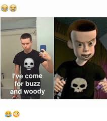 i ve come for buzz and woody meme on esmemes com