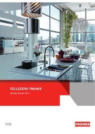 catalogo franke lavelli franke it catalogo generale 2012 by gruppo franke issuu