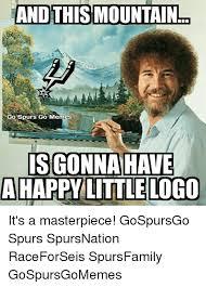 Spurs Meme - 25 best memes about go meme go memes