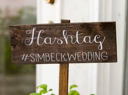 wedding wishes hashtags how to come up with the best wedding hashtag the wedding