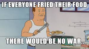 World Peace Meme - bill s right fried food world peace meme on imgur