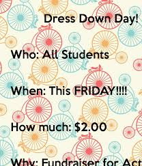 dress down day who all students when this friday how much