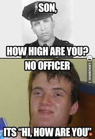 How High Are You Meme - how high are you meme madness pinterest madness and meme