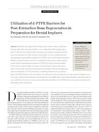guided bone regeneration utilization of d ptfe barriers for post extraction bone