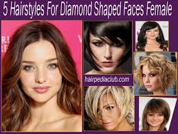 Haircut For Face Shape 5 Hairstyles For Diamond Shaped Faces Female Hairstyles Easy