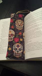unique bookmarks day of the dead bookmark skull bookmark fabric bookmark unique