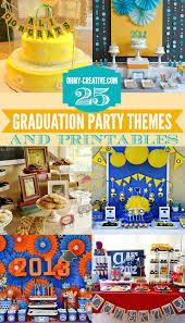 unique graduation party ideas 25 graduation party themes ideas and printables