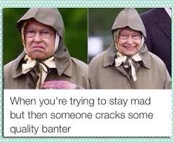 Queen Memes - queen quality banter memes memes pics 2018