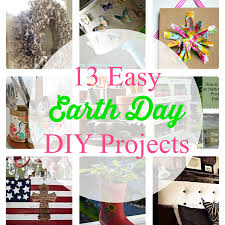 easy diy projects 13 easy earth day diy projects fresh idea studio
