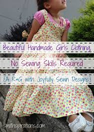 beautiful handmade girls clothing no sewing sills required a r u0026g